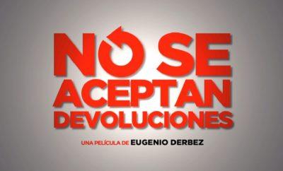 no-se-aceptan-devoluciones-el-mayor-exito-registrado-por-una-pelicula-mexicana-en-estados-unidos